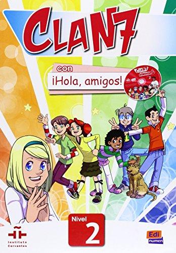 Clan 7. Nivel 2. Libro del alumno. Con Hola, amigos. Per la Scuola elementare! Con CD-ROM. Con espansione online