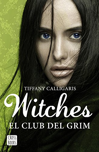 Witches 2. El club del Grim par Tiffany Calligaris