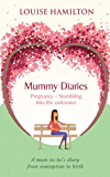 Mummy Diaries: Pregnancy - Stumbling into the unknown