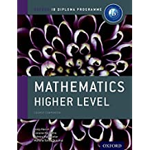 IB Mathematics Higher Level Course Book: For the IB Diploma (International Baccalaureate)