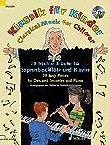 Klassik für Kinder: 29 leichte Stücke für Sopranblockflöte und Klavier. Sopran-Blockflöte und Klavier. Ausgabe mit CD.