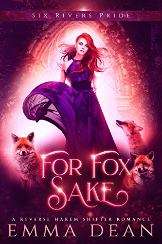 For Fox Sake: A Reverse Harem Shifter Romance (The Chaos of Foxes Book 1) (English Edition)