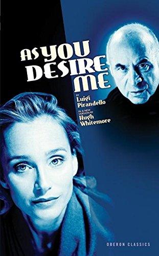 As You Desire Me (Oberon Modern Plays)