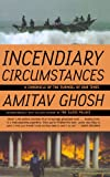 Incendiary Circumstances: A Chronicle Of The Turmoil Of Our Times price comparison at Flipkart, Amazon, Crossword, Uread, Bookadda, Landmark, Homeshop18