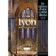 LYON, GRACE D'UNE CATHEDRALE