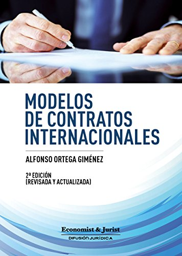 Modelos de contratos Internacionales por Alfonso Ortega Giménez