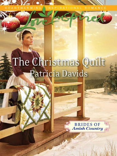 The Christmas Quilt Brides Of Amish Country Book 5