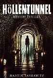 Höllentunnel: Mystery Thriller