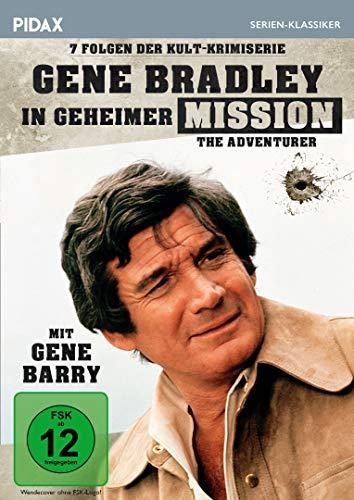 Gene Bradley in geheimer Mission (The Adventurer) / Sieben Folgen der Kult-Krimiserie mit Gene Barry (Pidax Serien-Klassiker)