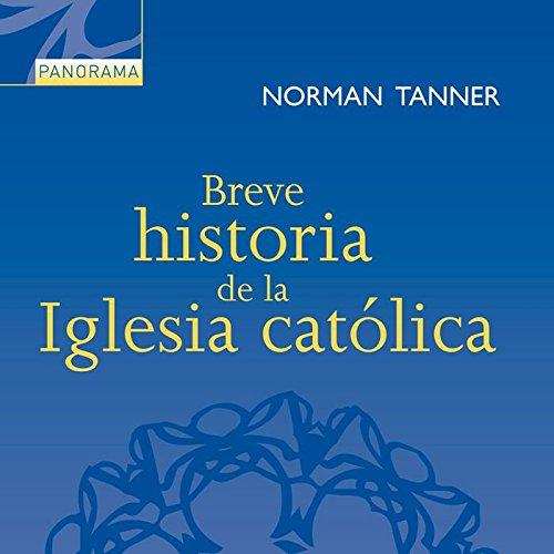 Breve historia de la Iglesia católica (Panorama)