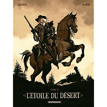 L'Etoile du Désert - Tome 2: réédition