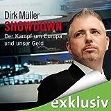 Showdown: Der Kampf um Europa und unser Geld