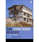 [( The Terrorism Reader )] [by: David J. Whittaker] [May-2012]