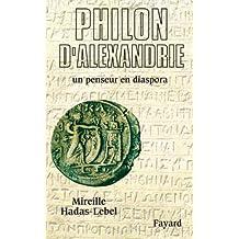 Philon d'Alexandrie : Un penseur en diaspora (Biographies Historiques)