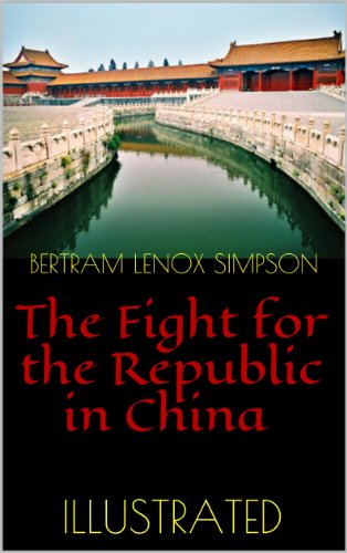 Lenox China (The Fight for the Republic in China (Illustrated Edition) (English Edition))