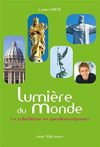 Lumiere du Monde par Lucien Arène