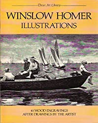 Winslow Homer Illustrations: 41 Wood Engravings (Dover Art Library)