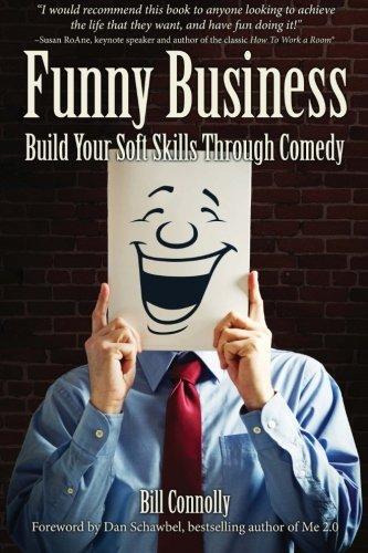 Funny Business: Build Your Soft Skills Through Comedy