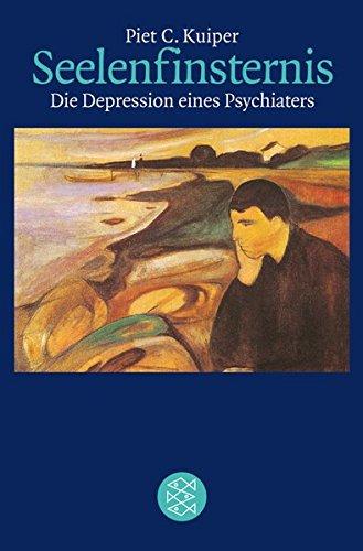 Seelenfinsternis: Die Depression eines Psychiaters