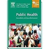 Public Health: Gesundheit und Gesundheitswesen