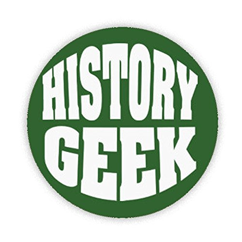 HISTORY GEEK (GREEN/WHITE) Button Badge 45mm Medium Pinback Pin Back Lapel Novelty Gift