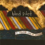 Songtexte von Blind Pilot - 3 Rounds and a Sound