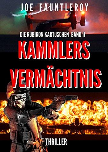 Kammlers Vermächtnis: Die Rubikon Kartuschen II -