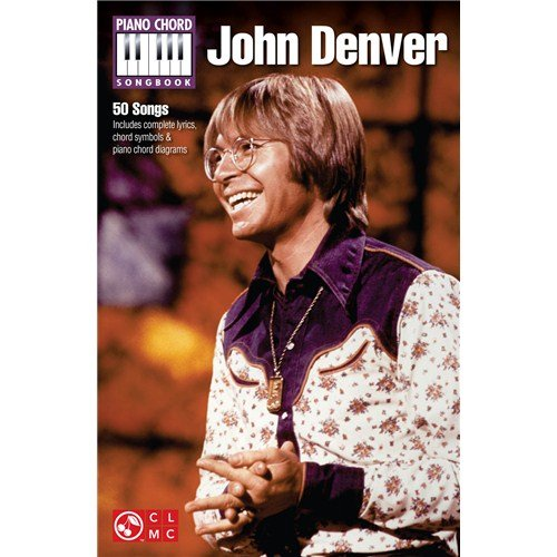 Preisvergleich Produktbild John Denver: Piano Chord Songbook. Für Lyrics & Piano Chords