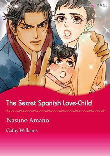 The Secret Spanish Love-Child (Mills & Boon comics)