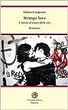 eBook Gratis da Scaricare Strange love L amore al tempo della rete (PDF,EPUB,MOBI) Online Italiano