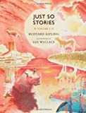 Just So Stories, Volume I: For Little Children: 1