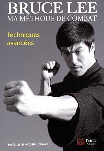 Ma mthode de combat : Techniques avances