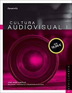 audiovisual: Cultura audiovisual I. 1º Bachillerato LOMCE