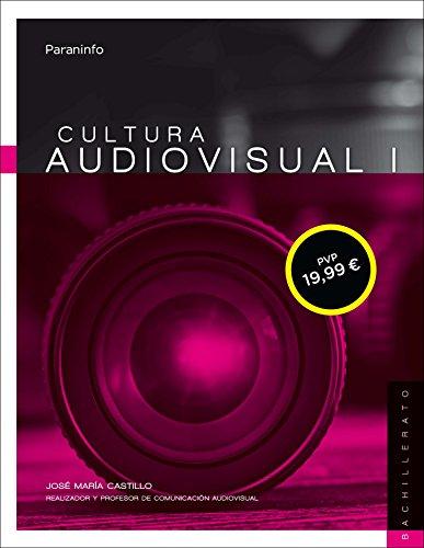 Cultura audiovisual I. 1º Bachillerato LOMCE