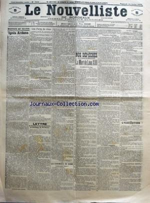 NOUVELLISTE DE BORDEAUX (LE) [No 7682] du 24/07/1903 - IGNIS ARDENS PAR X. PERROSSIER - LES FAITS DU JOUR - LETTRE - DE SON EM. LE CARDINAL LECOT - ARCHEVEQUE DE BORDEAUX PAR VICTOR-LUCIEN, CARDINAL LECOT - LES EVENEMENTS DE SERBIE - L'ARMEE CONTRE PIERRE IER - LA MORT DE LEON XIII - LA NOTIFICATION DU DECES - LES CARDINAUX FRANCAIS ET LE CONCLAVE - LE SACRE COLLEGE ET GUILLAUME II - L'EXPOSITION A SAINT-PIERRE - LA TROISIEME CONGREGATION - LE DENIL A L'ETRANGER - LES JOURNAUX FRAN-½AIS - LE PR