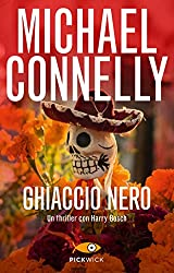 Ghiaccio nero (I thriller con Harry Bosch)