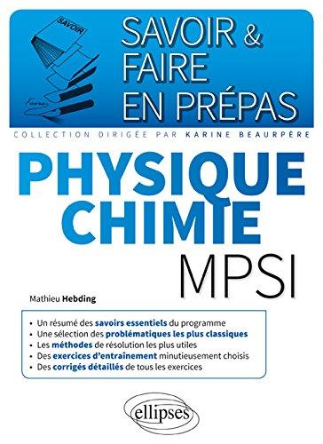 Savoir & Faire en Prépas Physique Chimie MPSI