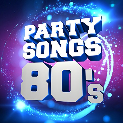 Party Songs - 80's