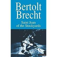 Saint Joan of the Stockyards (Modern Plays) by Bertolt Brecht (2010-12-07)