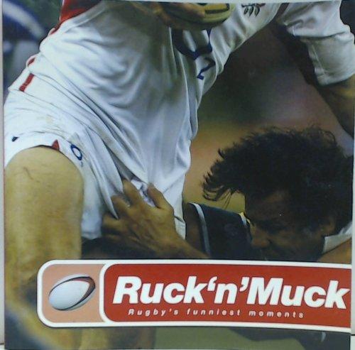 Ruck'n'muck por Iain Spragg