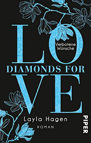 Diamonds For Love – Verbotene Wünsche: Roman
