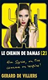 le chemin de damas vol 2 sas french edition by gerard de villiers 2012 06 06