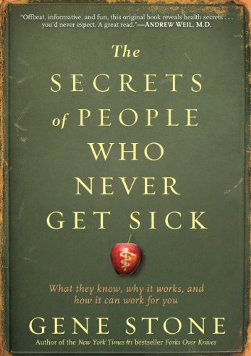 Secrets of People Who Never Get Sick, The
