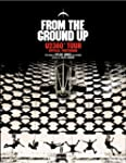 From The Ground Up: U2 360� Tour Offi...