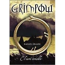 El camí invisible (Grimpow 1) (Serie Infinita)