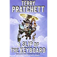 A Slip of the Keyboard: Collected Nonfiction by Terry Pratchett (2014-09-23)
