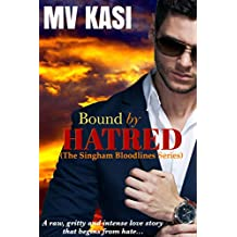 Bound by Hatred: A Hot Indian Enemies-to-Lovers Romance