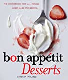 Image de Bon Appétit Desserts: The Cookbook for All Things Sweet and Wonderful