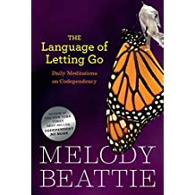 The Language of Letting Go: Hazelden Meditation Series (English Edition)