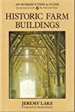 Historic Farm Buildings: An Introduction and Guide